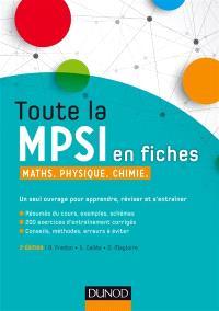 Toute la MPSI en fiches : maths, physique, chimie