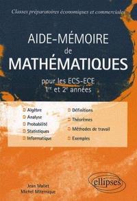 Aide-mémoire de mathématiques : ECS-ECE 1re et 2e années : classes préparatoires économiques et commerciales
