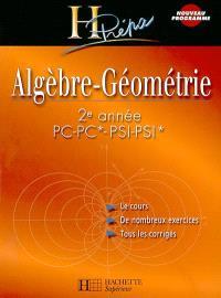 Algèbre-géométrie et applications à l'analyse vectorielle : 2e année PC-PC* PSI-PSI*