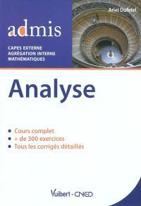 Analyse : cours et exercices corrigés : CAPES externe, agrégation interne, mathématiques