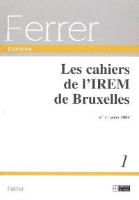 Cahiers de l'IREM de Bruxelles (Les). n° 1