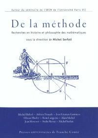 De la méthode : recherches en histoire et philosophie des mathématiques