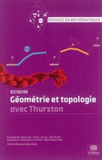 Destination géométrie et topologie avec Thurston