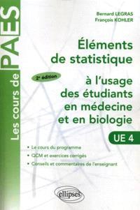 Eléments de statistique à l'usage des étudiants en médecine et en biologie : UE 4