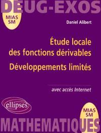 Etude locale des fonctions dérivables, développements limités