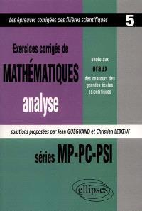 Exercices de mathématiques, analyse : posés aux oraux des concours des grandes écoles scientifiques : séries MP-PC-PSI 1997, 1998, 1999