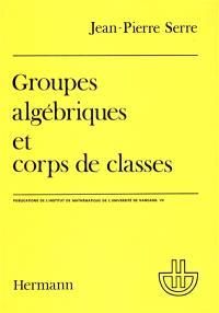 Groupes algébriques et corps de classes