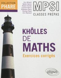 Khôlles de maths, MPSI classes prépas : exercices corrigés