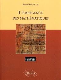 L'émergence des mathématiques