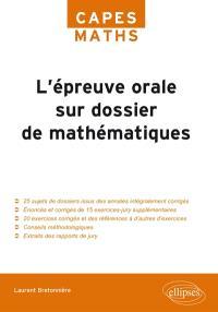 L'épreuve orale sur dossier de mathématiques
