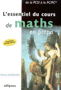 L'essentiel du cours de maths en prépa : de la PCSI à la PC-PC*
