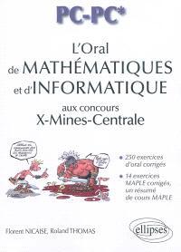 L'oral de mathématiques et d'informatique aux concours X-Mines-Centrale