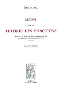Leçons sur la théorie des fonctions (principes de la théorie des ensembles en vue des applications à la théorie des fonctions)