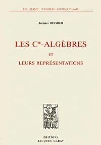 Les C'-Algèbres et leurs représentations