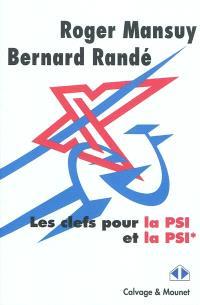 Les clés pour la PSI et PSI*