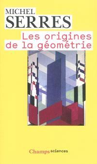 Les origines de la géométrie : tiers livre des fondations