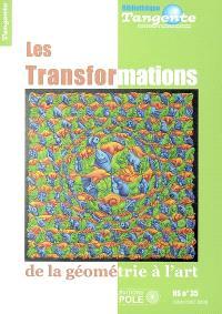 Les transformations : de la géométrie à l'art