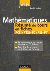 Mathématiques : résumés du cours en fiches PCSI-PTSI, PC-PSI-PT