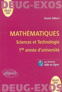 Mathématiques : sciences et technologies, 1re année d'université : MIAS-SM