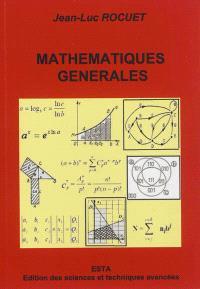 Mathématiques générales : éléments d'enseignement supérieur : filières sciences appliquées et sciences de l'ingénieur