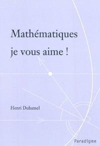 Mathématiques je vous aime !