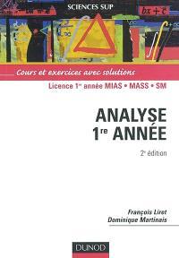 Mathématiques pour le DEUG. Volume 2, Analyse 1re année : cours et exercices avec solutions : licence 1re année MIAS, MASS, SM
