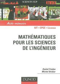 Mathématiques pour les sciences de l'ingénieur : IUT, CPGE, licence