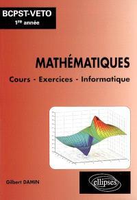 Mathématiques, BCPST-Véto 1re année : cours, exercices, informatique (Matlab, Mupad, Maple)