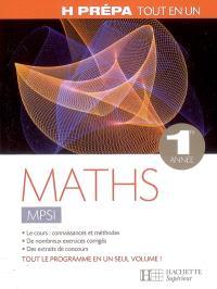 Maths MPSI 1re année : tout en un