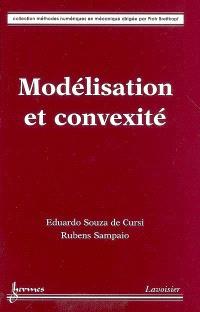 Modélisation et convexité