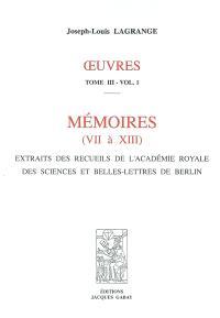 Oeuvres. Volume 3, Mémoires : extraits des recueils de l'Académie royale des sciences et belles-lettres de Berlin