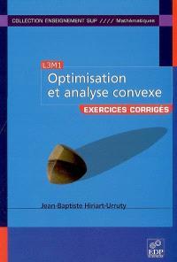 Optimisation et analyse convexe : exercices corrigés, L3M1