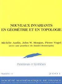 Panoramas et synthèses. n° 11, Nouveaux invariants en géométrie et en topologie