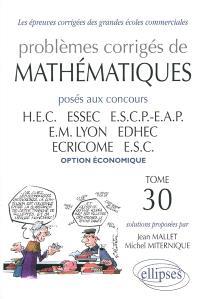 Problèmes corrigés de mathématiques posés aux concours HEC, ESSEC, ESCP-EAP, EM Lyon, ECRICOME, EDHEC, ESC : option économique, 2008-2009