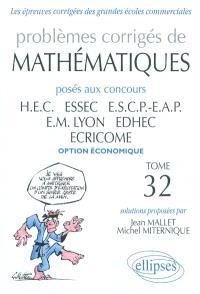 Problèmes corrigés de mathématiques posés aux concours HEC, ESSEC, ESCP-EAP, EM Lyon, EDHEC, ECRICOME, : option économique