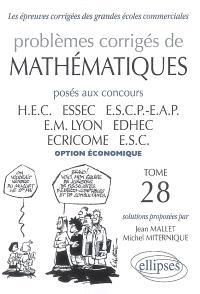 Problèmes corrigés de mathématiques posés aux concours HEC, ESSEC, ESCP-EAP, EM Lyon, EDHEC, ECRICOME, ESC : option économique