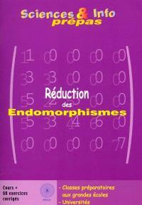 Réduction des endomorphismes : rappels de cours et 80 exercices corrigés : classes préparatoires aux grandes écoles, universités