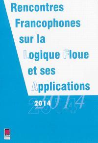 Rencontres francophones sur la logique floue et ses applications : LFA 2014, Cargèse, France, 22-24 novembre 2014