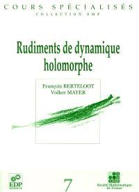Rudiments de dynamique holomorphe