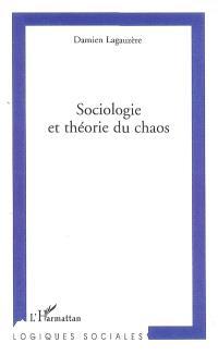 Sociologie et théorie du chaos