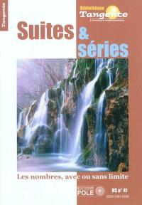 Suites & séries : les nombres, avec ou sans limite