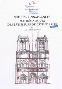 Sur les connaissances mathématiques des bâtisseurs de cathédrales