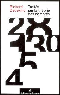 Traités sur la théorie des nombres