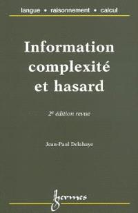 Information, complexité et hasard