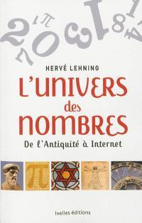 L'univers des nombres : de l'Antiquité à Internet