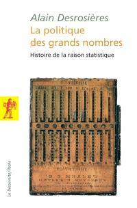 La politique des grands nombres : histoire de la raison statistique