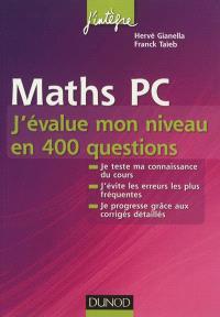 Maths PC : j'évalue mon niveau en 400 questions