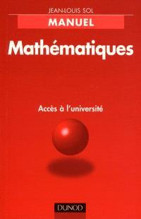 Mathématiques, accès à l'université : DEUG de sciences économiques, AES, MASS, BTS et IUT tertiaires, classes préparatoires aux écoles de commerce et de gestion, CNAM