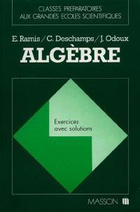 Algèbre : exercices avec solutions