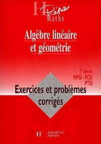 Algèbre linéaire et géométrie, 1re année MPSI-PCSI-PTSI